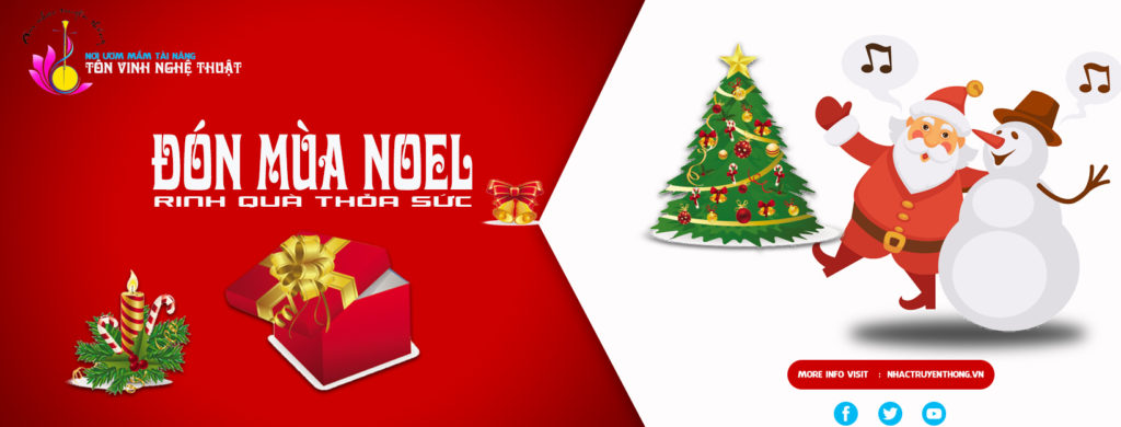 Đón Noel Trung Tâm Âm Nhạc Truyền Thống Thăng Long Tưng Bừng Khuyến Mãi
